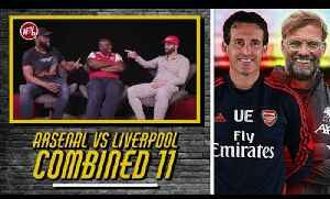 Liverpool v Arsenal Combined 11 feat Koppish [Video]