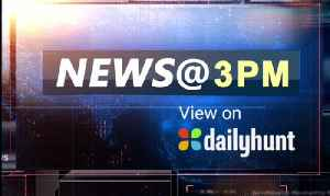 NEWS @ 3 pm, AUGUST 23rd [Video]