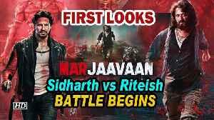 Marjaavaan FIRST LOOKS | Sidharth vs Riteish | BATTLE Begins [Video]