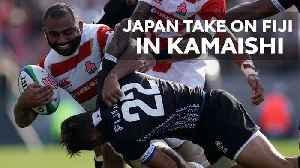 Japan vs Fiji in reborn city of Kamaishi [Video]