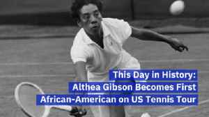 You Should Know About Althea Gibson [Video]