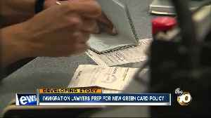 Immigration lawyers prep for new green card policy [Video]