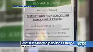 Racist Message Sparking Outrage At Rio Americano High School [Video]
