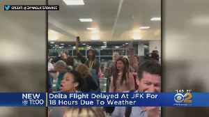 Delta Passengers At JFK Suffer 18-Hour Delay [Video]