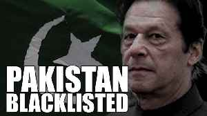 FATF blacklists Pakistan: What it means for an economy already in tatters [Video]