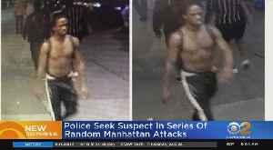 Man Wanted In Random, Violent Attacks [Video]