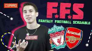 Fantasy Football Scramble - Are Arsenal Really Title Contenders? [Video]