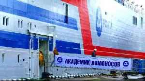 News video: Russia launches floating nuclear power Akademik Lomonosov