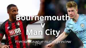 News video: Bournemouth v Man City: Premier League match preview