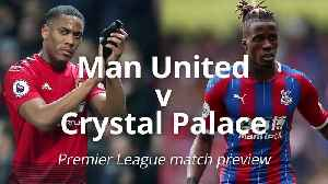 News video: Man United v Crystal Palace: Premier League match preview