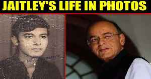 RIP Arun Jaitley: Former Finance Minister's life in pictures | Oneindia News [Video]