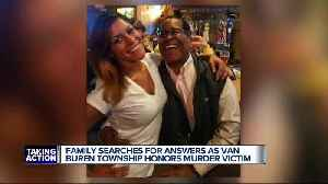 Family searches for answers as Van Buren Township honors murder victim [Video]