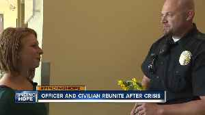 #FINDINGHOPE: After crisis, Nampa woman and police officer share a touching reunion [Video]