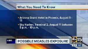 Health departments warn of possible measles exposure at Valley resort, Phoenix airport [Video]