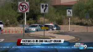 Two dead in three-car wreck in Oro Valley, victims identified [Video]