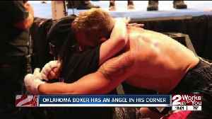 Oklahoma boxer has an angel in his corner [Video]