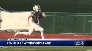 Operation Football: Penn Hills at Pine-Richland [Video]