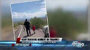 UAPD officer helps 4-year-old walk down Tumamoc Hill [Video]