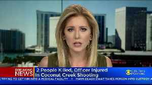 2 Dead In Coconut Creek Shooting, Officer Injured [Video]