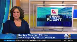 Qantas Planning 19-Hour Non-Stop Flights To Australia [Video]