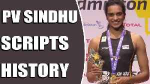 PV Sindhu becomes first Indian to win BWF World Championships | Oneindia News [Video]