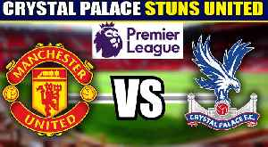 News video: Crystal Palace scores last minute win against Manchester United
