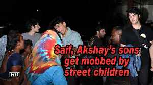 Saif, Akshay's sons get mobbed by street children [Video]