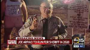 Arpaio to run for Maricopa County Sheriff in 2020 [Video]