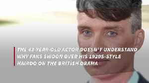 Cillian Murphy hates Peaky Blinders haircut [Video]