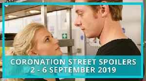 Coronation Street (Corrie) spoilers: 2-6 September 2019 [Video]