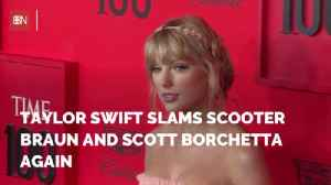 Taylor Swift Has It In For Scooter Braun [Video]
