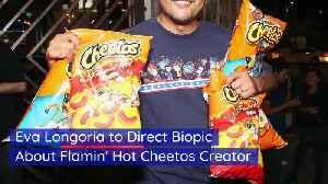 Eva Longoria to Direct Biopic About Flamin' Hot Cheetos Creator [Video]