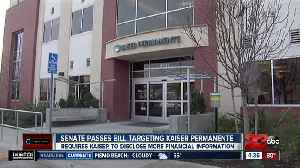 California senate passes bill targeting Kaisser Permanente [Video]