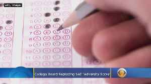 College Board Replacing SAT 'Adversity Score' [Video]