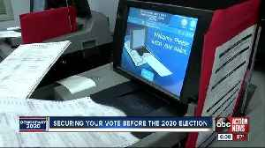 Securing your vote ahead of 2020 election [Video]