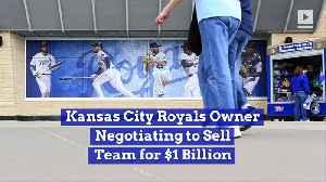Kansas City Royals Owner Negotiating to Sell Team for $1 Billion [Video]