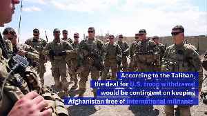 Taliban Claims Its Close to a Deal for US Withdrawal From Afghanistan [Video]