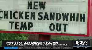 Popeye's Chicken Sandwiches Sold Out Nationwide [Video]