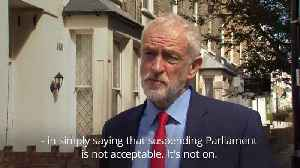 News video: Corbyn condemns Boris Johnson's Parliament plans