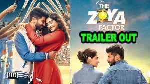The Zoya Factor | Sonam Kapoor, Dulquer Salman's crackling chemistry  | TRAILER OUT [Video]