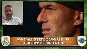 Here's What Zinedine Zidane Needs To Do To Quiet His Doubters [Video]