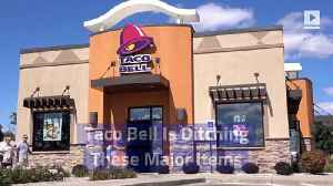 Taco Bell Is Ditching These Major Items [Video]