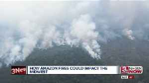 Amazon fires have potential to affect the Midwest [Video]
