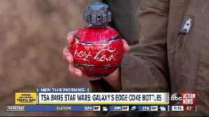 TSA bans Star Wars: Galaxy's Edge coke bottles [Video]