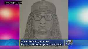Police Searching For Man Suspected In Attempted Sex Assault Of Woman In Prince George's County Woods [Video]