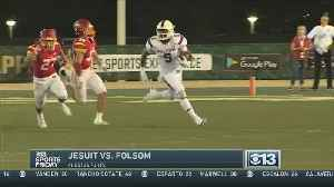 Sports Friday Week One — The Big Game Jesuit At Folsom [Video]