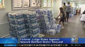 Federal Judge Rules Against Newark Bottled Water Request [Video]