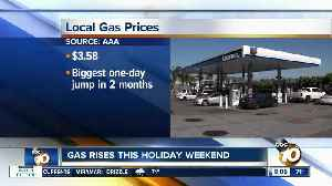 Gas prices rise this holiday weekend [Video]