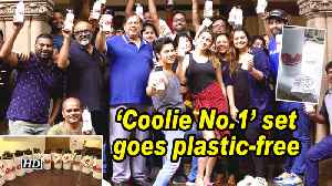 'Coolie No.1' set goes plastic-free [Video]