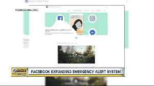Facebook rolling out emergency alerts [Video]